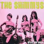 The Shimmys - Drive You Wild! front.jpg